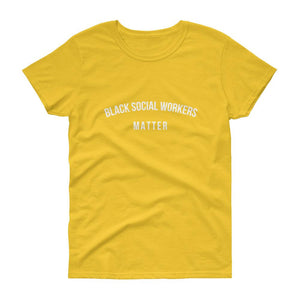 Black Social Workers Matter - Women's short sleeve t-shirt
