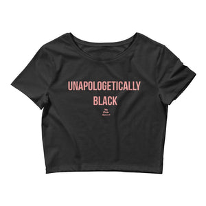 Unapologetically Black - Crop Top