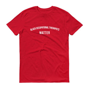 Black Occupational Therapists Matter - Unisex Short-Sleeve T-Shirt