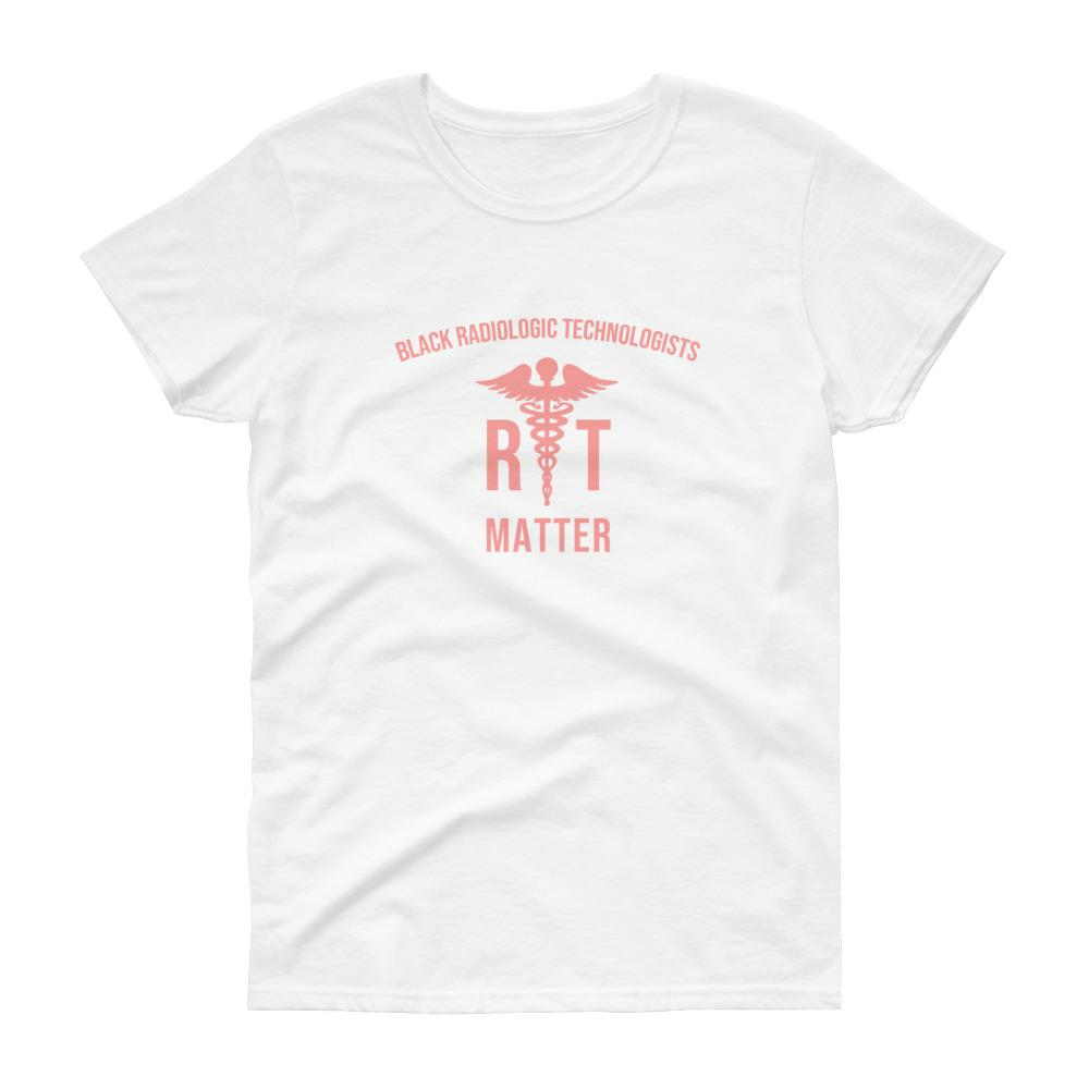 Radiologic Technologists Matter - Women's short sleeve t-shirt