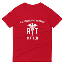Black Respiratory Therapists Matter - Unisex Short-Sleeve T-Shirt