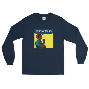 We Can Do It - Long Sleeve T-Shirt