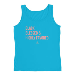Black, Blessed, and Highly Favored - Tank Top