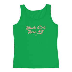 Black Girls Been Lit - Tank Top