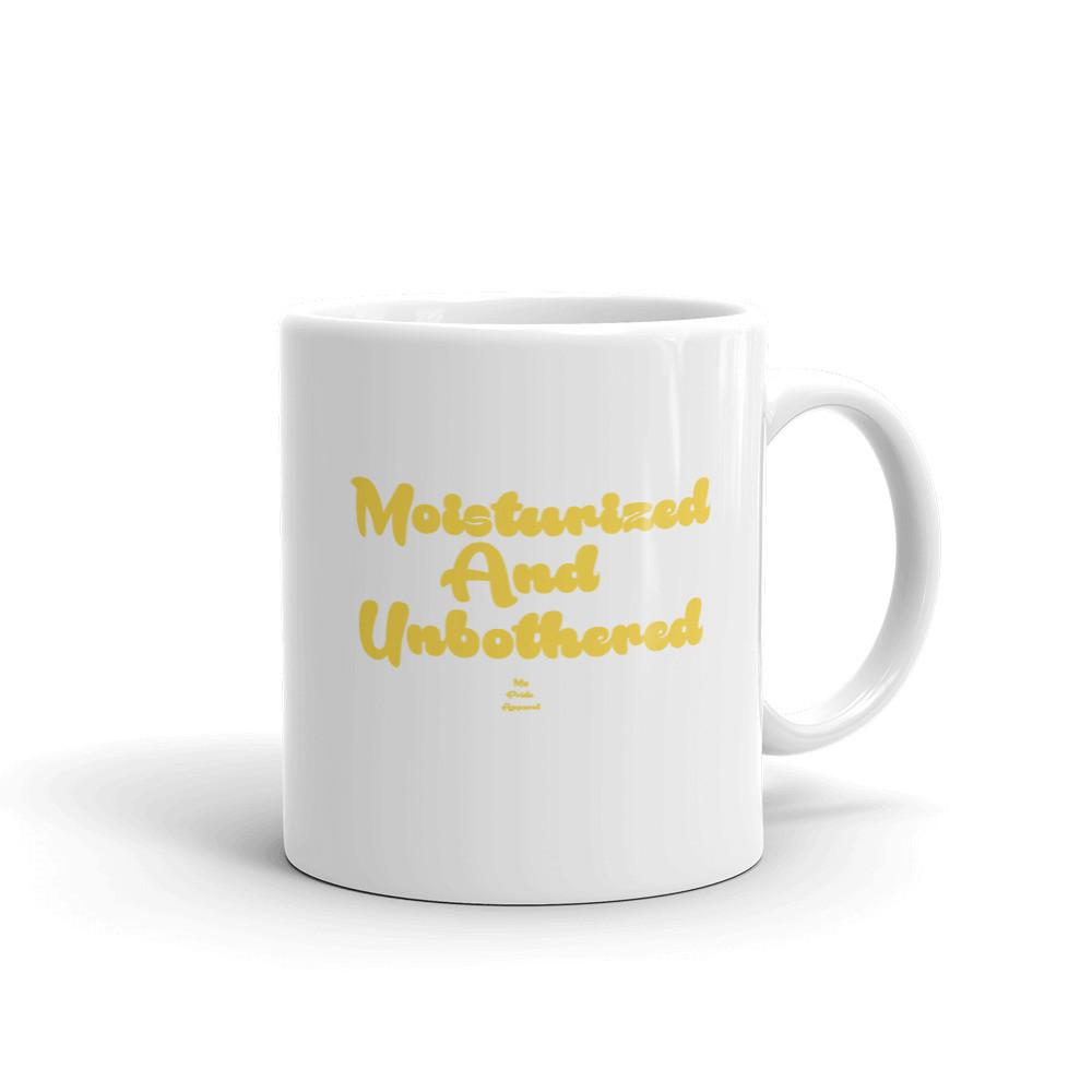 Moisturized and Unbothered - Mug
