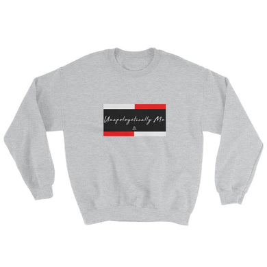 Unapologetically Me - Sweatshirt