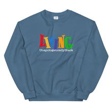 Load image into Gallery viewer, Living Unapologetically Black - Sweatshirt