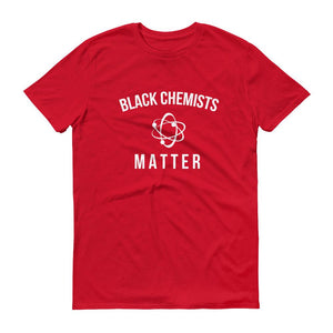 Black Chemists Matter - Unisex Short-Sleeve T-Shirt