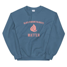 Load image into Gallery viewer, Black Cosmetologists Matter - Sweatshirt