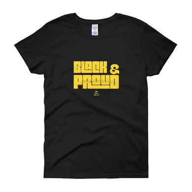 Black and Proud - Women's short sleeve t-shirt