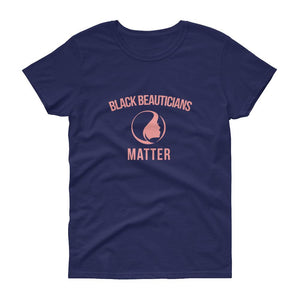Black Beauticians Matter - Women's short sleeve t-shirt