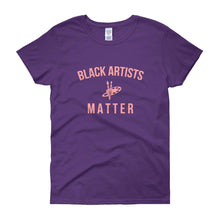 Load image into Gallery viewer, Black Artists Matter - Women's short sleeve t-shirt