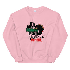 Black History Everyday - Sweatshirt
