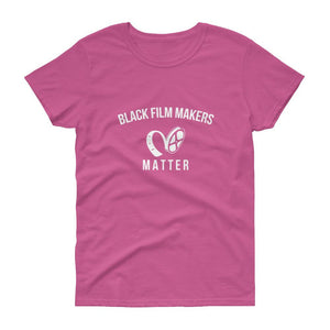 Black Film Makers Matter - Women's short sleeve t-shirt