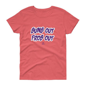 Suns Out Fros Out - Women's short sleeve t-shirt