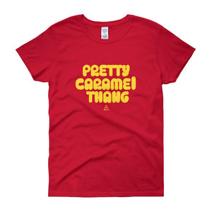 Pretty Caramel Thang - Women's short sleeve t-shirt