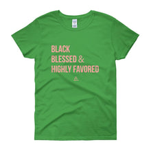 Load image into Gallery viewer, Black Blessed and Highly Favored - Women's short sleeve t-shirt