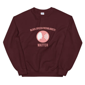 Black Speech Pathologists Matter (Logo) - Sweatshirt