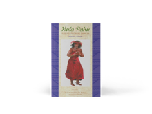 Hula Pahu, Hawaiian Drum Dances, Volume I: Haʻa and Hula Pahu, Sacred Movements