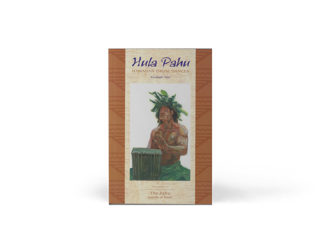 Hula Pahu, Hawaiian Drum Dances, Volume II: The Pahu, Sounds of Power