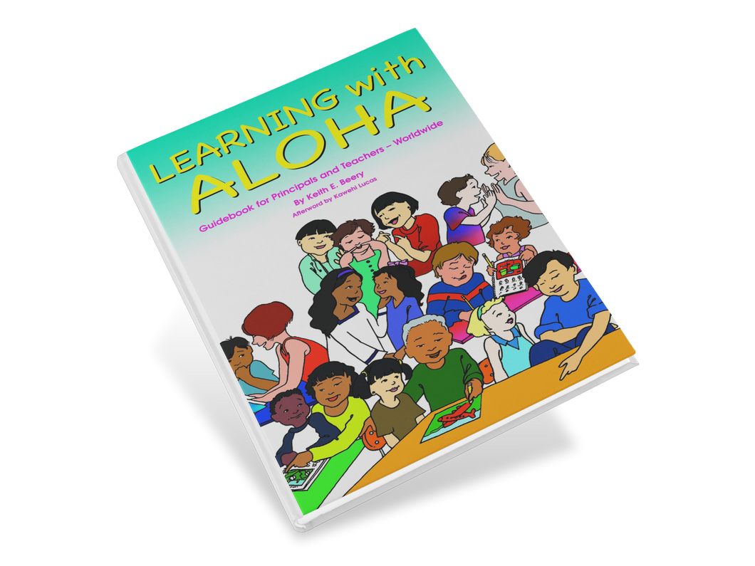 Learning with Aloha: Guidebook for Principals and Teachers – Worldwide