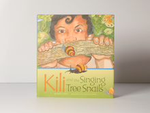 Kili and the Singing Tree Snails