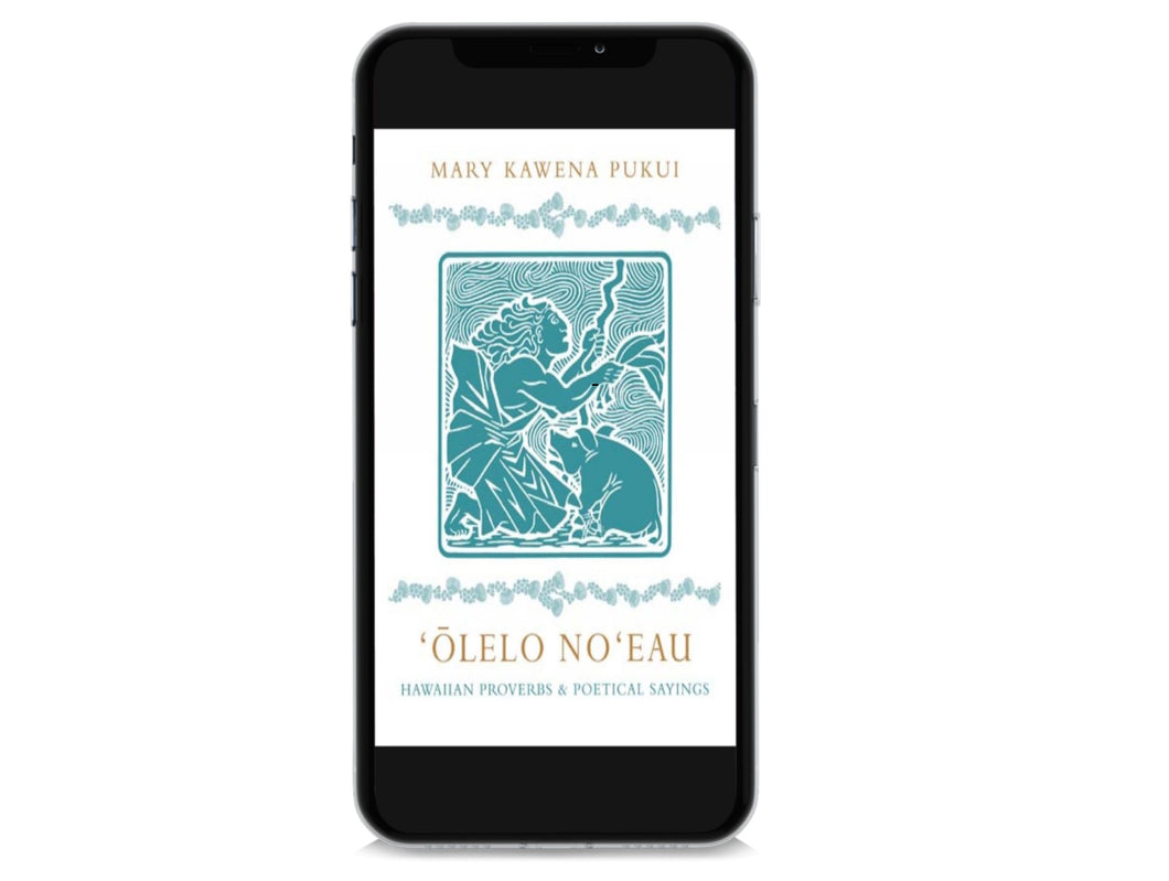 ʻŌlelo Noʻeau: Hawaiian Proverbs & Poetical Sayings (ebook)
