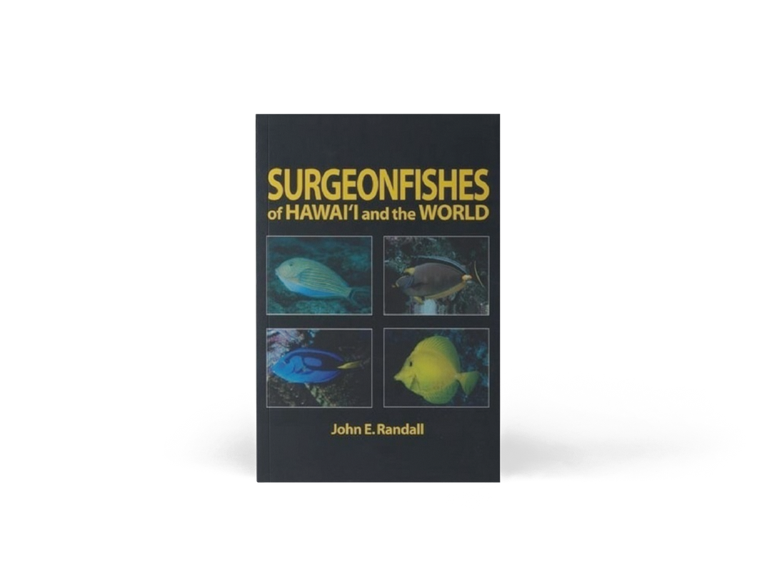 Surgeonfishes of Hawaiʻi and the World