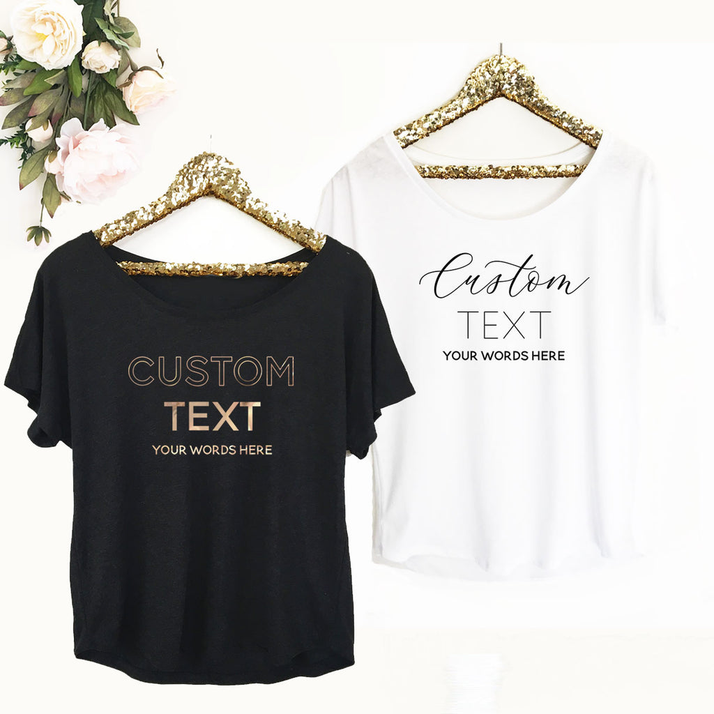CUSTOM TEXT SHIRT - LOOSE FIT