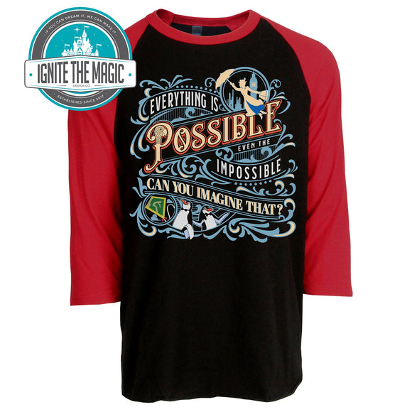 Everything is Possible Even the Impossible - Unisex Raglan Tee - Ignite the Magic