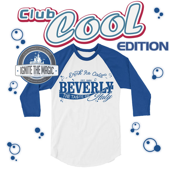 Club Cool Edition: Beverly The Taste of Italy - Unisex Raglan - Ignite the Magic
