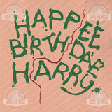 Happee Birthdae Harry