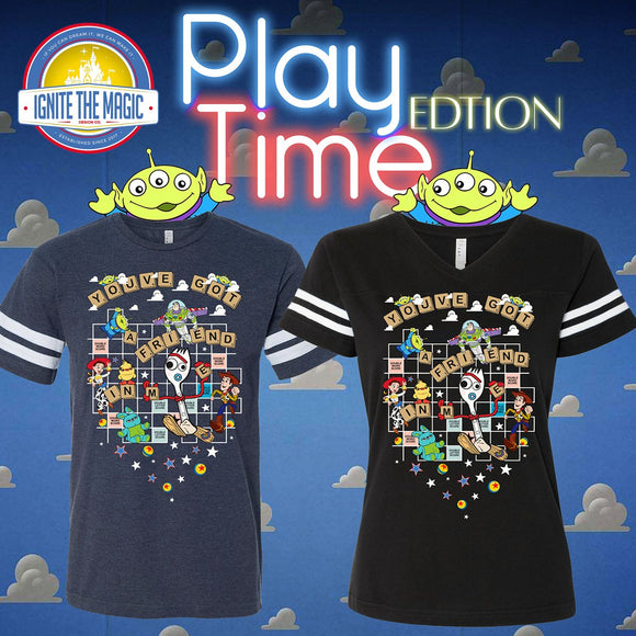 PLAY TIME EDITION - NEW! You've Got a Friend in Me - Unisex + Women's Football Tees - Ignite the Magic