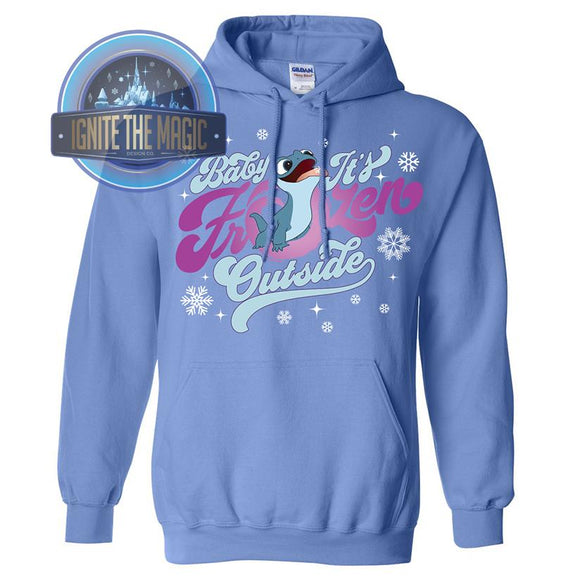 Baby It's Frozen Outside - Unisex Sweatshirts - Ignite the Magic