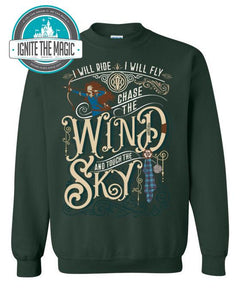 Chase the Wind and Touch The Sky  - Forest Green Sweatshirt - Ignite the Magic