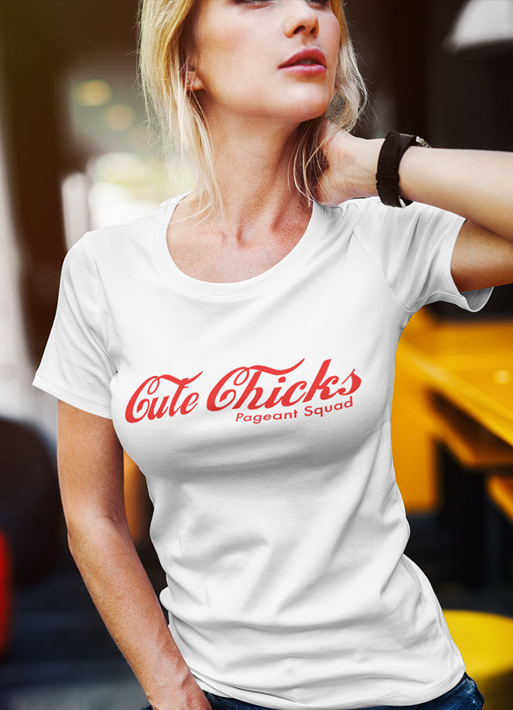 CUTE CHICKS• TEE