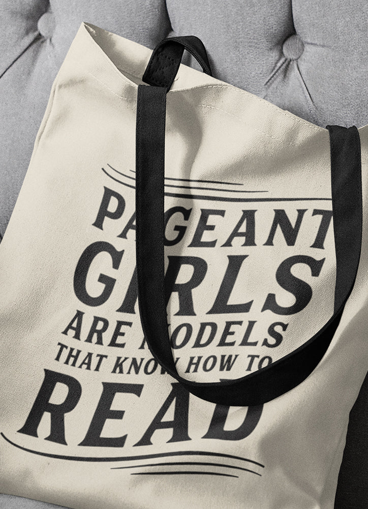 PAGEANT GIRLS CAN READ • Tote bag