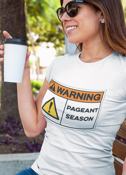 PAGEANT SEASON• TEE