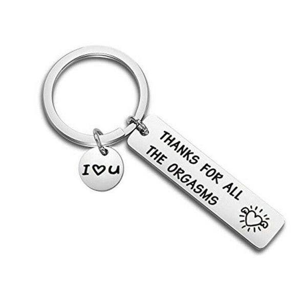 Lance THANKS FOR ALL THE ORGASMS Stainless Steel Key Chain Keyring Gift for Men Women