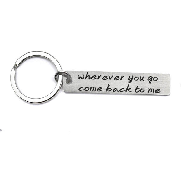 Lance wherever you go come back to me keychain
