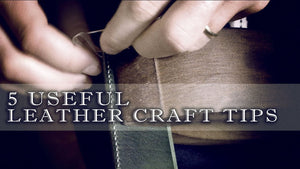 5 useful leather craft tips you must know