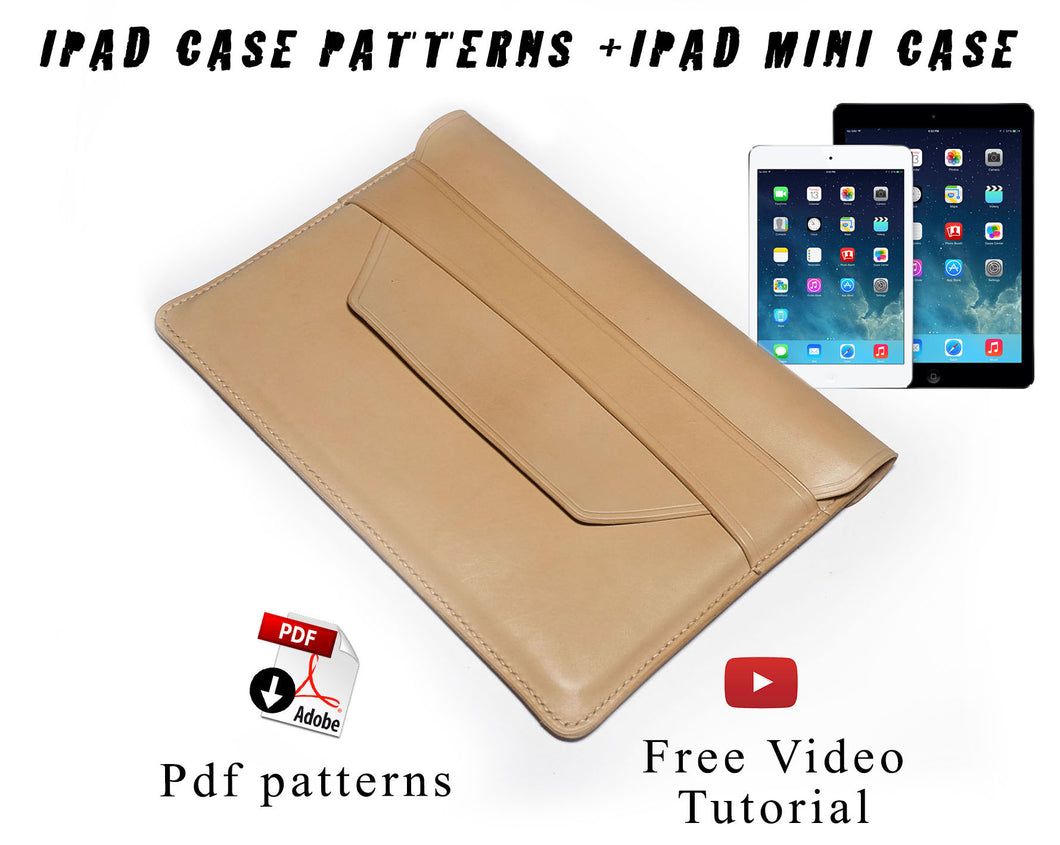 Ipad mini + Ipad case patterns + video tutorial