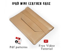 Ipad mini case patterns and video tutorial
