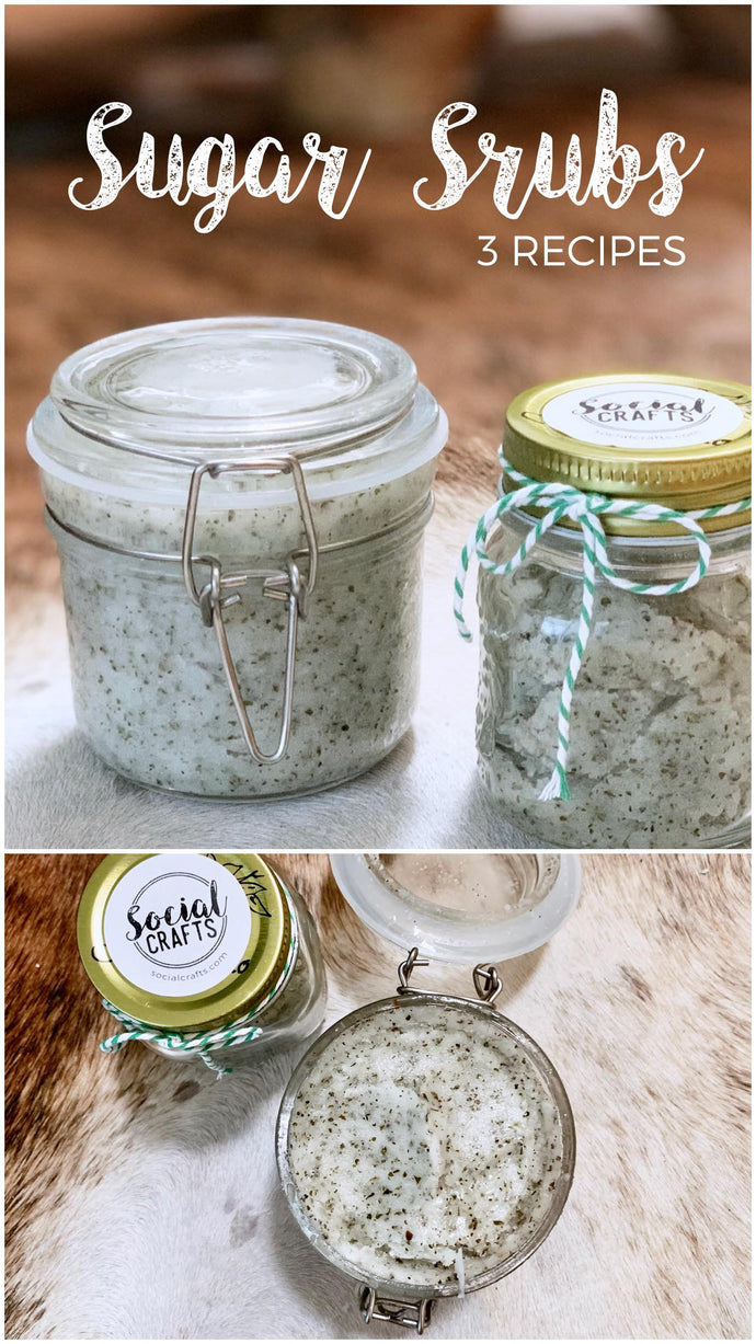 DIY Sugar Scrubs - 3 Recipes!