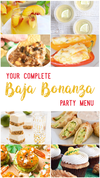 Baja Bonanza Party Recipes Menu
