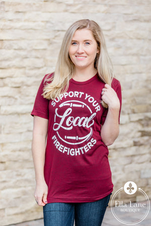 Support Local Firefighters Tee