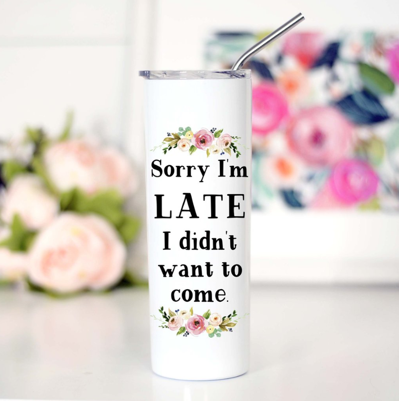 Sorry I'm Late Tall Travel Mug