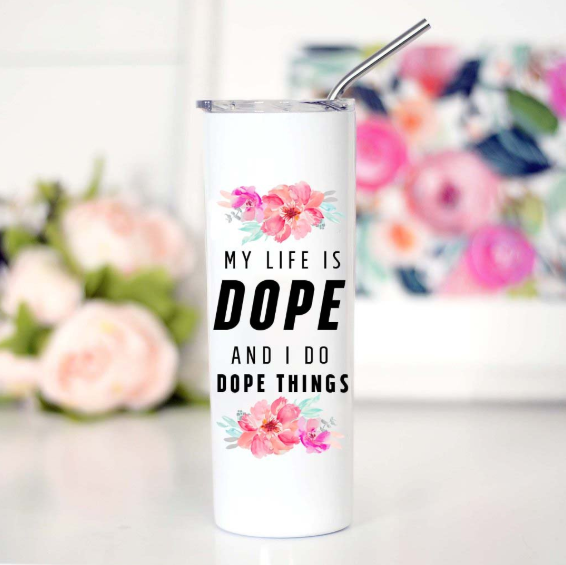 Dope Life Tall Travel Mug