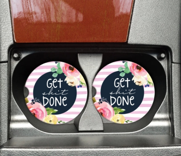 Get Shit Done Car Coaster