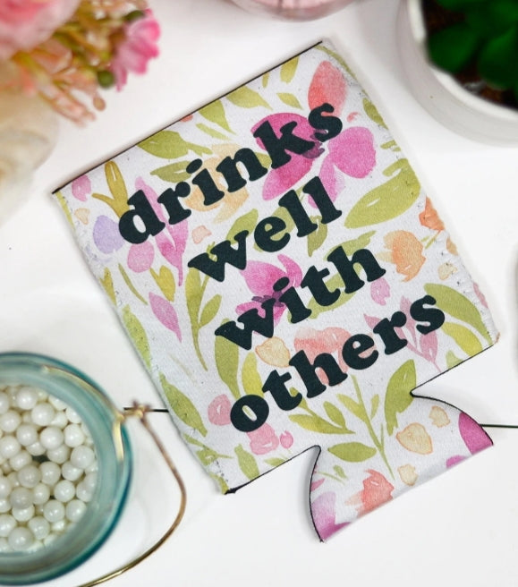 Drinks Well With Others Can Coolie